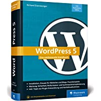 WordPress 5: Das umfassende Handbuch. Vom Einstieg bis zu fortgeschrittenen Themen: WordPress-Themes, Plug-ins, SEO…