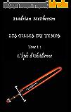 L'Epée d'Obsidienne (Les Filles du Temps t. 1)
