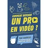 Hardisk : Comment devenir un pro en vidéo ? - Manuel - Dès 13 ans
