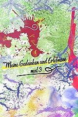 Meine Gedanken und Erlebnisse mal 3: 3 Jahre Erinnerungsbuch, Dankbarkeitstagebuch, Tagebuch mehrere Jahre, Notizbuch edel, jeden Tag ein Gedanke, ... Buch, Erlebnisse festhalten, buntes Design Taschenbuch