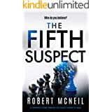 The Fifth Suspect: a gripping crime thriller you don't want to miss (DCI Alex Fleming Series Book 1)