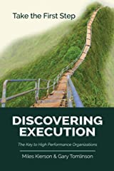 Discovering Execution: The Key to High Performance Organizations Paperback