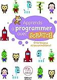 Apprends à programmer avec Scratch: Crée tes jeux et tes animations !