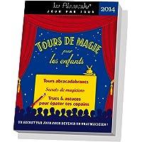 ALMANIAK TOURS DE MAGIE POUR ENFANTS 2014