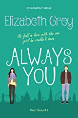 Always You (The Agency) Kindle Edition