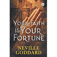 Your Faith is Your Fortune (General Press)