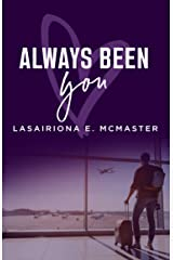 Always Been You (The AJ Williams Series Book 3) Kindle Edition