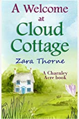 A Welcome at Cloud Cottage (Charnley Acre Book 3) Kindle Edition