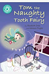 Tom the Naughty Tooth Fairy: Independent Reading Turquoise 7 (Reading Champion) Paperback