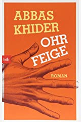 Ohrfeige: Roman Taschenbuch