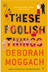 These Foolish Things Kindle Edition