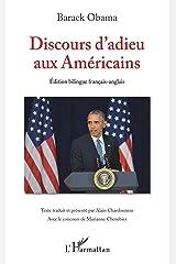 Discours d'adieu aux Américains: (Edition bilingue français-anglais) (French Edition) Formato Kindle