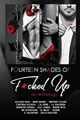 Fourteen Shades of F*cked Up: An Anthology Paperback