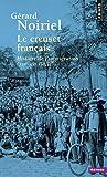 Le Creuset français. Histoire de l'immigration (XIXe-XXe siècle)