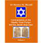 Commentaries on the Weekly Torah Portion and the Jewish Holy Days, Volume 4 (English Edition)