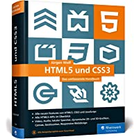 HTML5 und CSS3: Das umfassende Handbuch zum Lernen und Nachschlagen. Inkl. JavaScript, Bootstrap, Responsive Webdesign u…