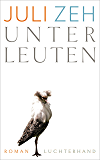 Unterleuten: Roman (German Edition)