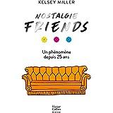 Nostalgie Friends: Un livre incontournable pour tous les fans de la série Friends