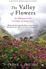 The Valley of Flowers: An Adventure in the Upper Himalaya