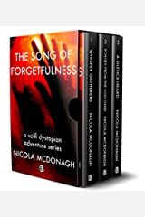 The Song of Forgetfulness  A Sci-Fi Dystopian Adventure Series: Box Set of Books 1-4 Kindle Edition