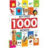 My First 1000 Words: Early Learning Picture Book to Learn Alphabet, Numbers, Shapes and Colours, Transport, Birds and Animals