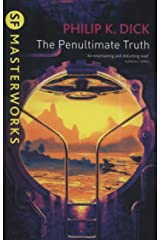The Penultimate Truth (S.F. MASTERWORKS) Paperback