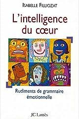 L' Intelligence du coeur (Psy-Santé) Format Kindle