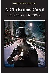 A Christmas Carol (Wordsworth Classics) Paperback