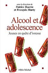 Alcool et adolescence : Jeunes en quête d'ivresse Format Kindle