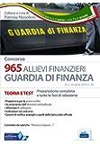 Concorso 965 allievi finanzieri nella Guardia di Finanza. Preparazione completa a tutte le fasi di selezione. Con software di simulazione