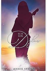 Ich bin Dylan (Seraphine und Dylan 2) Kindle Ausgabe