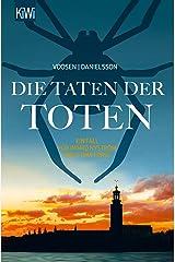 Die Taten der Toten: Ein Fall für Ingrid Nyström und Stina Forss (Die Kommissarinnen Nyström und Forss ermitteln 8) Kindle Ausgabe