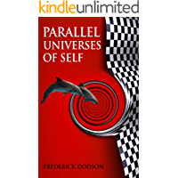 Parallel Universes of Self (English Edition)