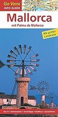 Mallorca, mit Palma de Mallorca: Reiseführer mit extra Landkarte [Reihe Go Vista]