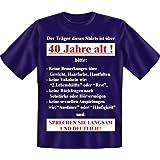 Geburtstag T-Shirt 40 Jahre alt - Sprechen Sie langsam Shirts 4 Heroes Geschenk-Set geil bedruckt mit Urkunde