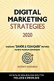 Digital Marketing Strategies 2020: Ultimate Guide to SEO, Google Ads, Facebook & Instagram Ads, Social Media, Email…