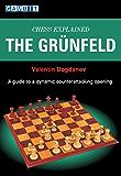 Chess Explained: The Grünfeld (English Edition)