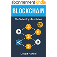 Blockchain: Learn the Fundamentals of Blockchain, Bitcoin, Mining and Cryptocurrency (Cryptocurrency and Blockchain Book…