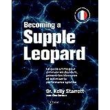 Becoming a supple leopard (version française)