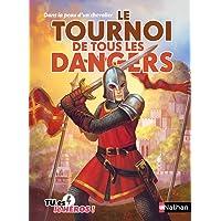 Le tournoi de tous les dangers - Livre dont tu es le héros - Dès 8 ans (01)