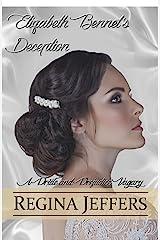 Elizabeth Bennet's Deception: A Pride and Prejudice Vagary Kindle Edition