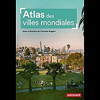 Atlas des villes mondiales (Atlas mégapoles)