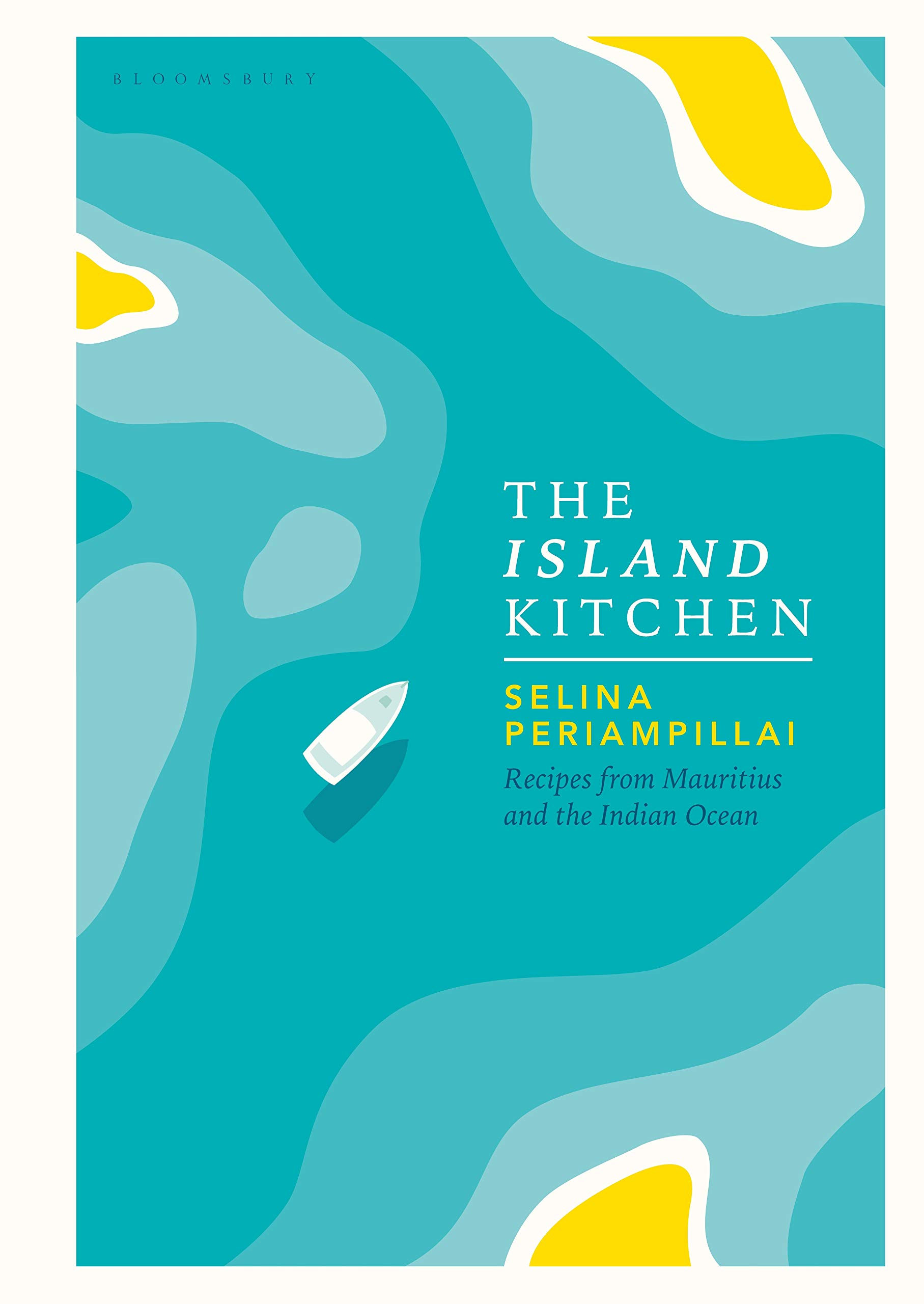 The Island Kitchen: Recipes from Mauritius and the Indian Ocean 1