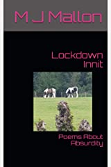 Lockdown Innit: Poems About Absurdity Kindle Edition