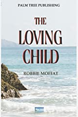 The Loving Child Paperback