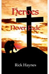 Heroes Never Fade (Maxilla Book 2) Kindle Edition