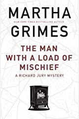 The Man With a Load of Mischief (The Richard Jury Mysteries) Kindle Edition