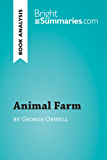 Animal Farm by George Orwell (Book analysis): Summary, Analysis and Reading Guide (BrightSummaries.com)