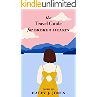 The Travel Guide For Broken Hearts