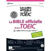 La Bible officielle du TOEIC® (conforme au nouveau test TOEIC)
